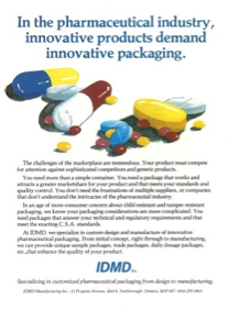 Began doing pharmaceutical packaging